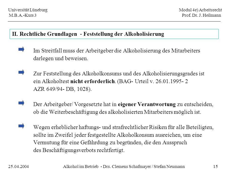 II. Rechtliche Grundlagen - Feststellung der Alkoholisierung