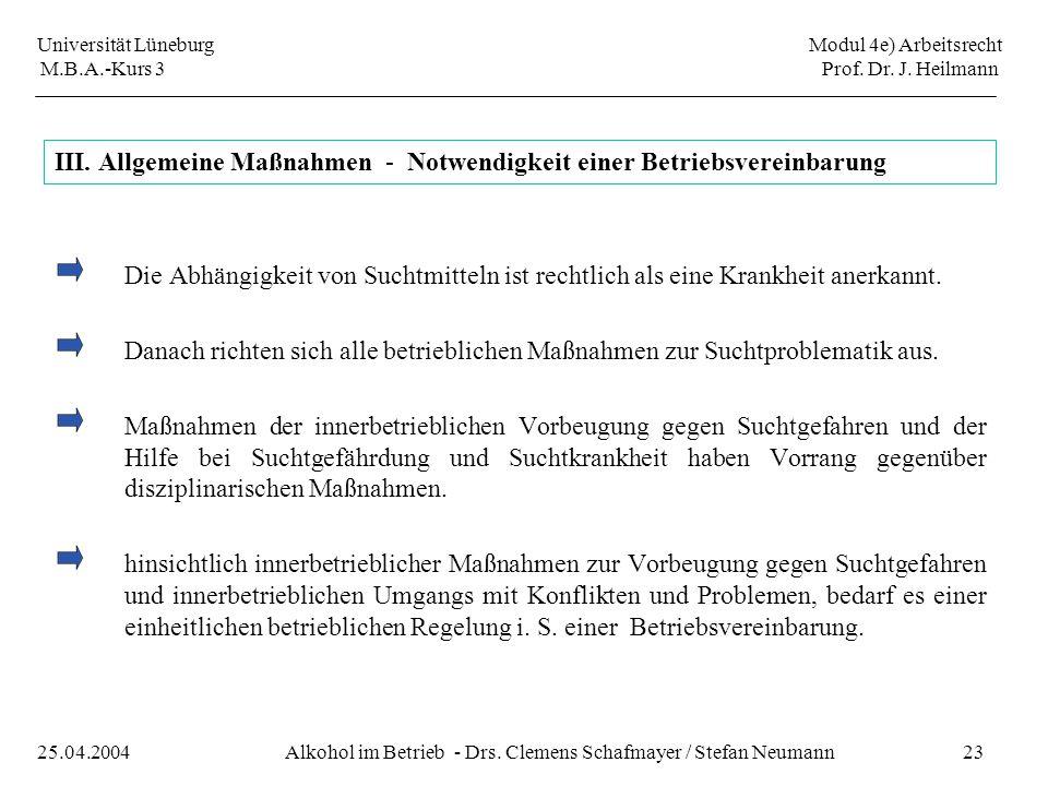 III. Allgemeine Maßnahmen - Notwendigkeit einer Betriebsvereinbarung