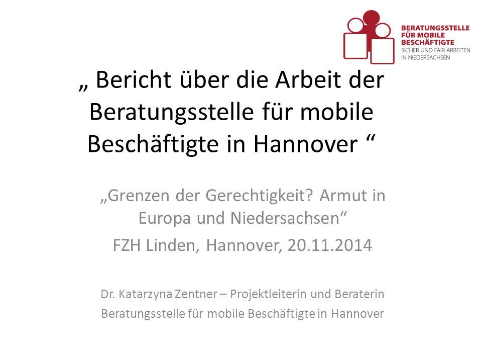 """"""" Bericht über die Arbeit der Beratungsstelle für mobile Beschäftigte in Hannover"""