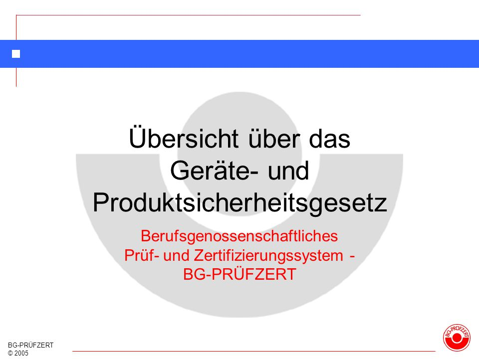 Übersicht über das Geräte- und Produktsicherheitsgesetz