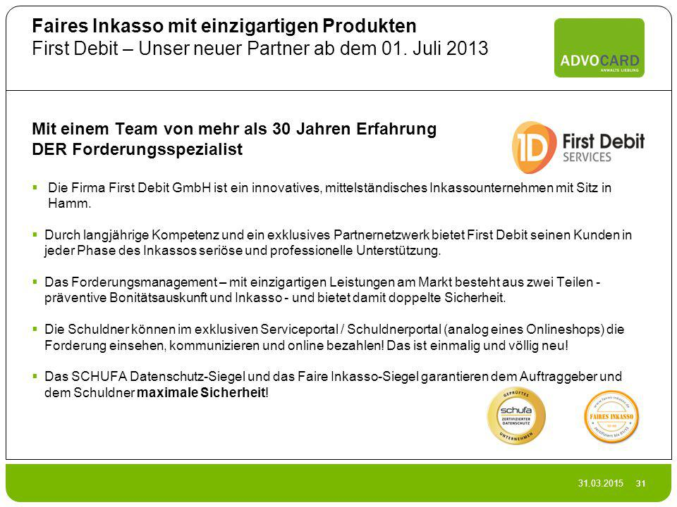 Faires Inkasso mit einzigartigen Produkten First Debit – Unser neuer Partner ab dem 01. Juli 2013