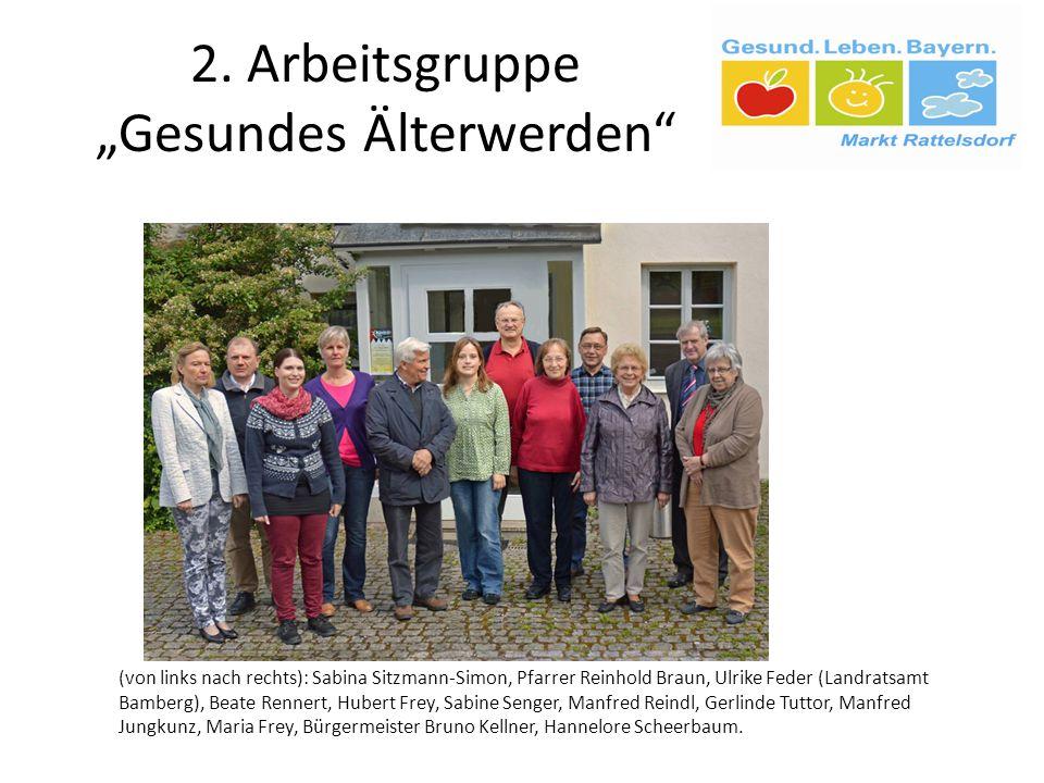 """2. Arbeitsgruppe """"Gesundes Älterwerden"""