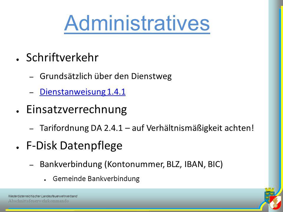 Administratives Schriftverkehr Einsatzverrechnung F-Disk Datenpflege