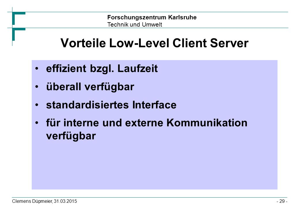 Vorteile Low-Level Client Server