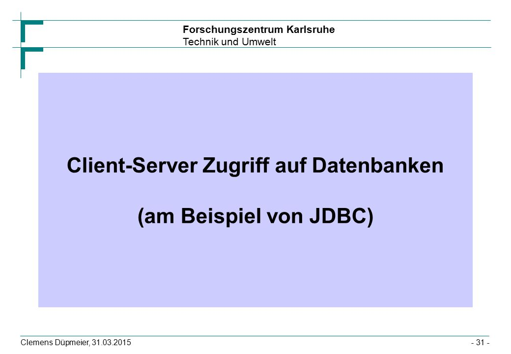 Client-Server Zugriff auf Datenbanken (am Beispiel von JDBC)