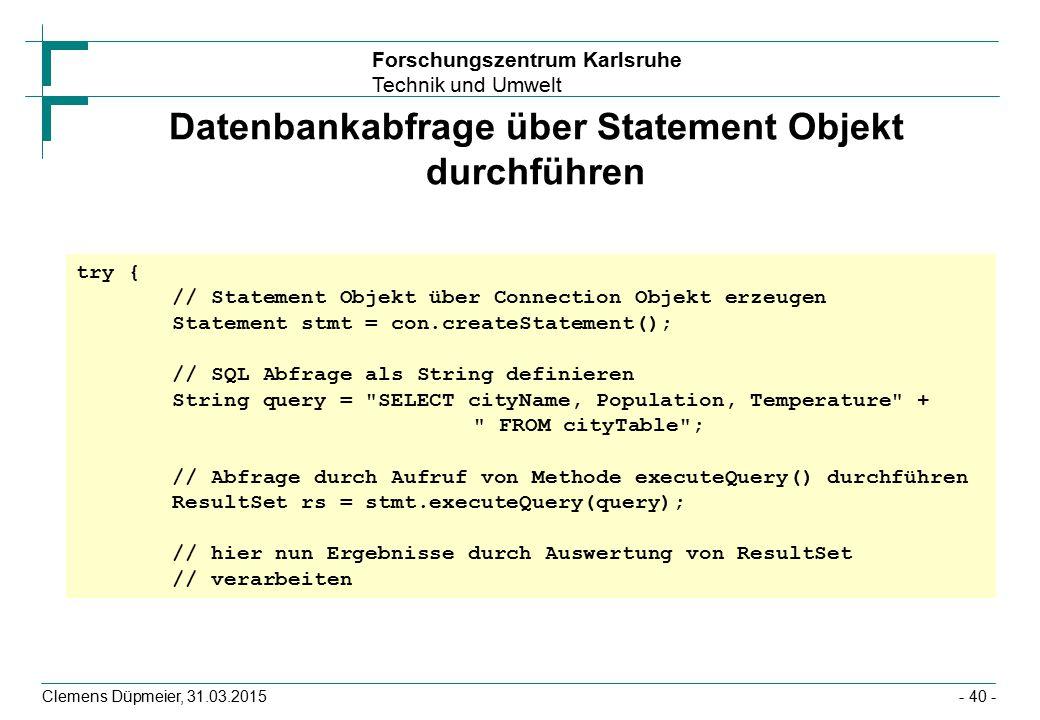 Datenbankabfrage über Statement Objekt durchführen