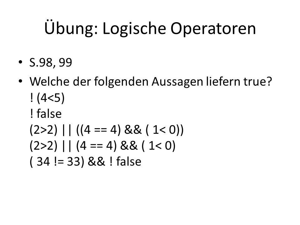 Übung: Logische Operatoren