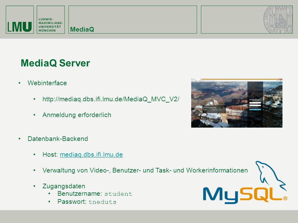 MediaQ Server MediaQ Webinterface