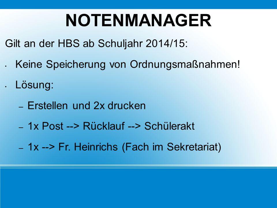 NOTENMANAGER Gilt an der HBS ab Schuljahr 2014/15: