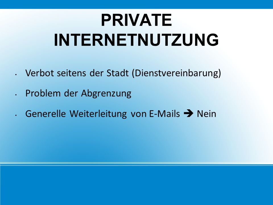 PRIVATE INTERNETNUTZUNG