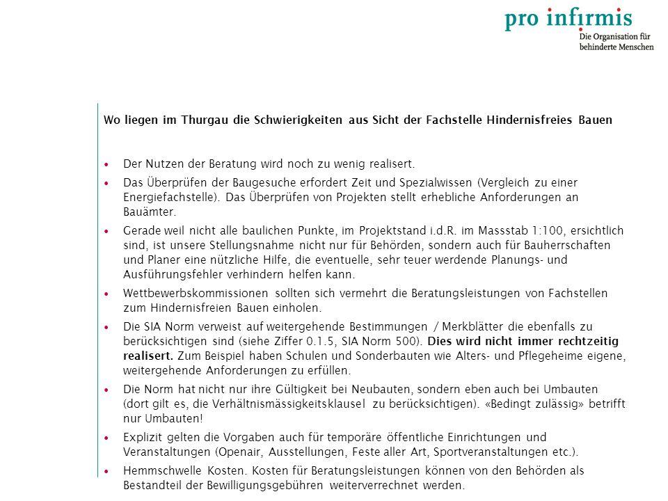 Wo liegen im Thurgau die Schwierigkeiten aus Sicht der Fachstelle Hindernisfreies Bauen