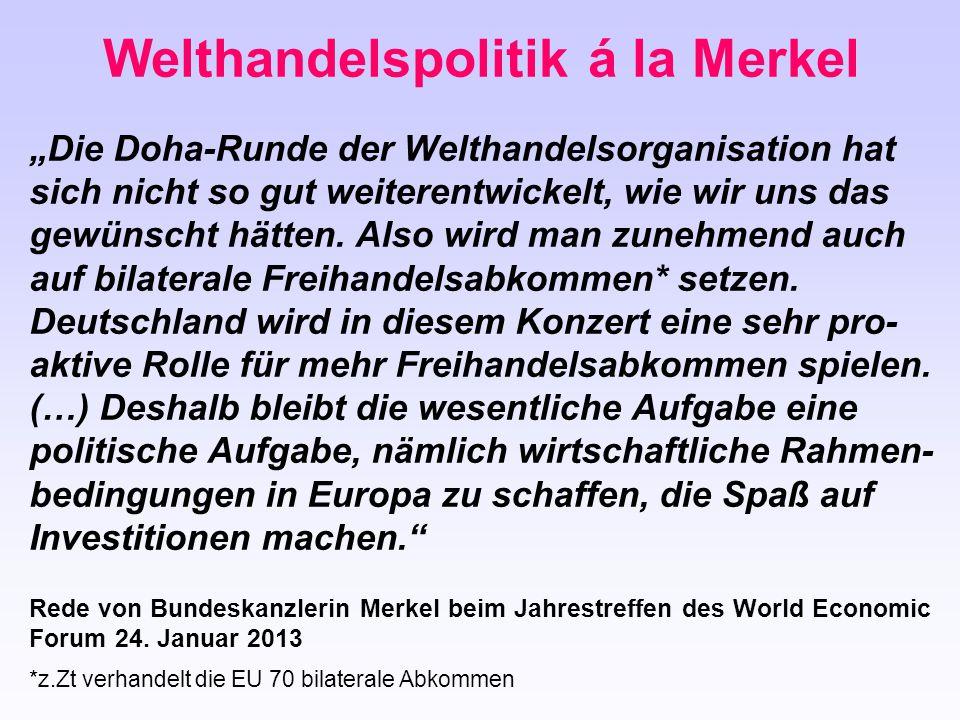 Welthandelspolitik á la Merkel