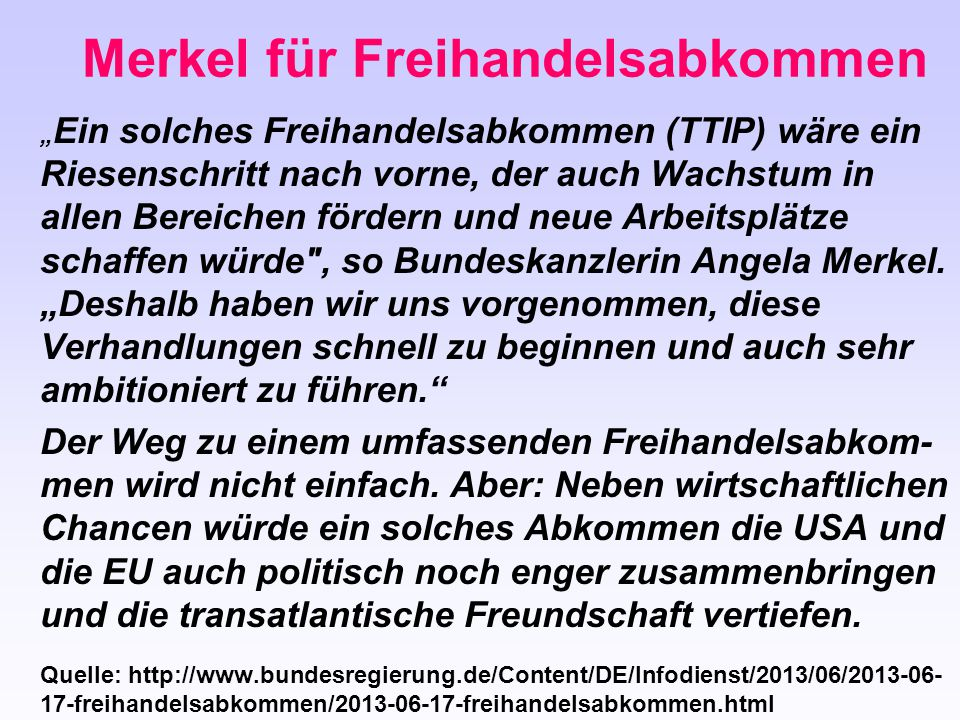 Merkel für Freihandelsabkommen