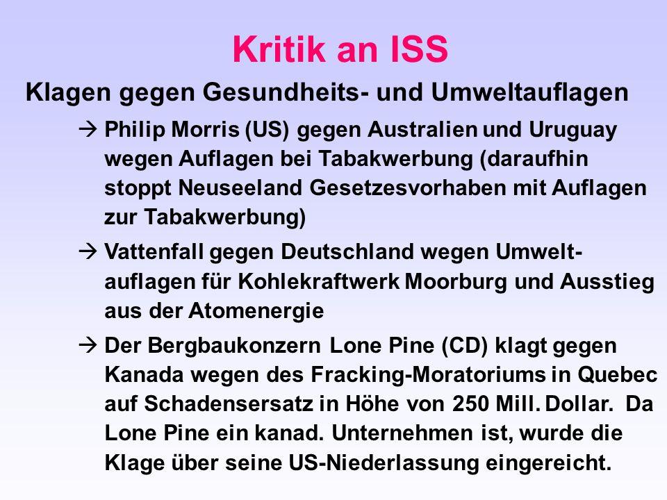 Kritik an ISS Klagen gegen Gesundheits- und Umweltauflagen