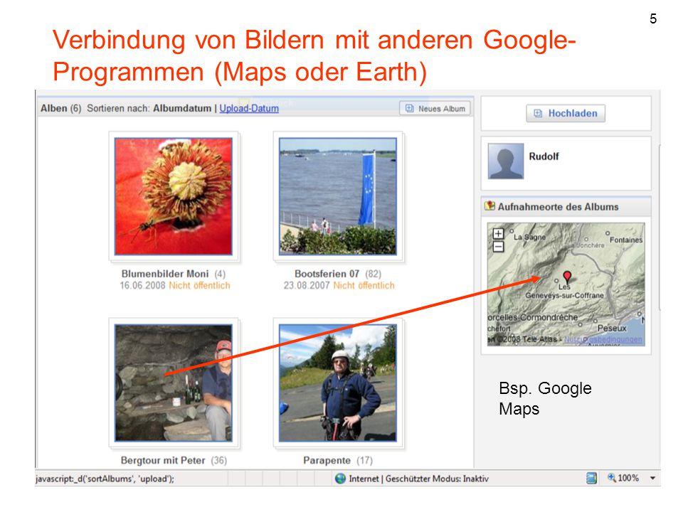 5 Verbindung von Bildern mit anderen Google- Programmen (Maps oder Earth) Bsp. Google Maps 23