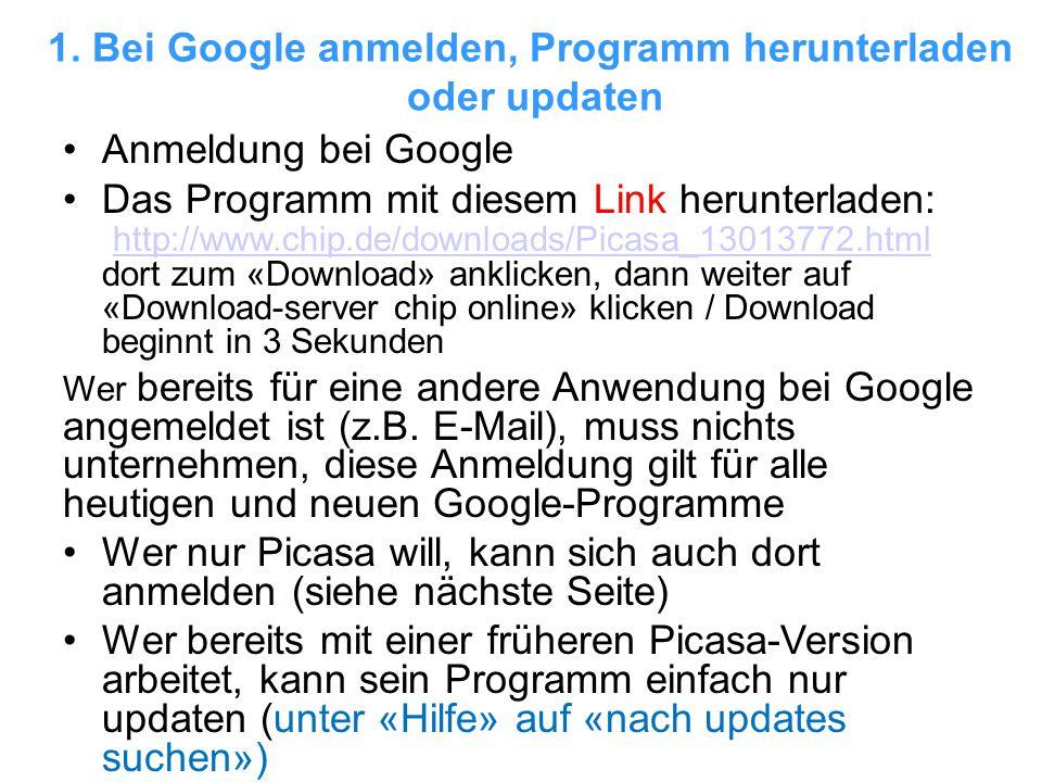 1. Bei Google anmelden, Programm herunterladen oder updaten