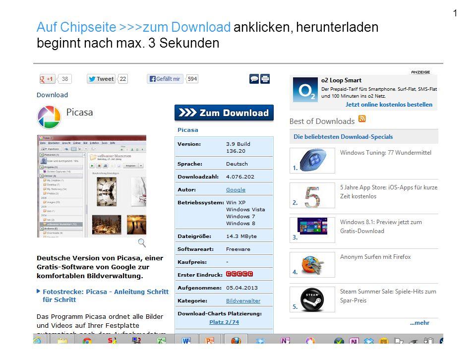 1 Auf Chipseite >>>zum Download anklicken, herunterladen beginnt nach max. 3 Sekunden