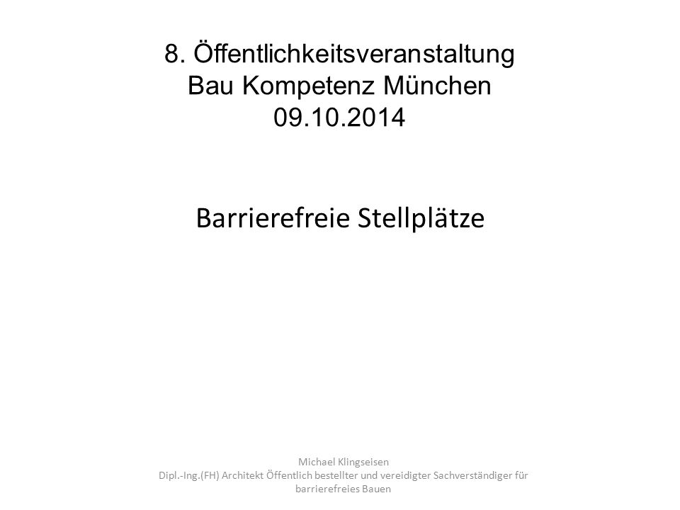 8. Öffentlichkeitsveranstaltung Bau Kompetenz München 09.10.2014