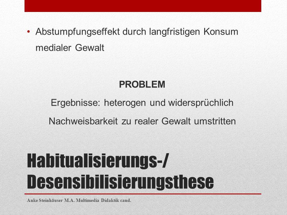Habitualisierungs-/ Desensibilisierungsthese