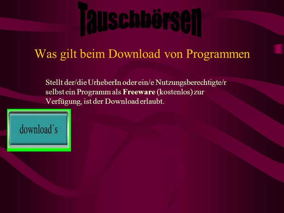 Was gilt beim Download von Programmen