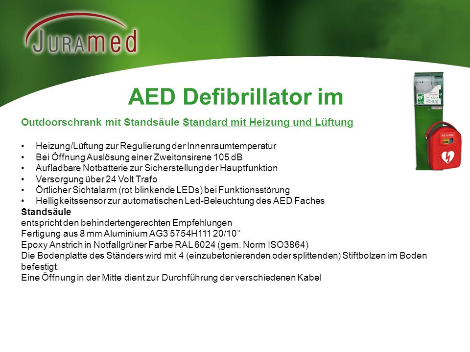 AED Defibrillator im Outdoorschrank mit Standsäule Standard mit Heizung und Lüftung. Heizung/Lüftung zur Regulierung der Innenraumtemperatur.