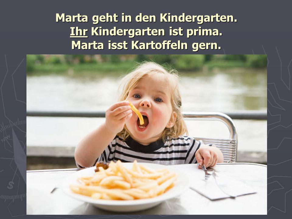 Marta geht in den Kindergarten. Ihr Kindergarten ist prima