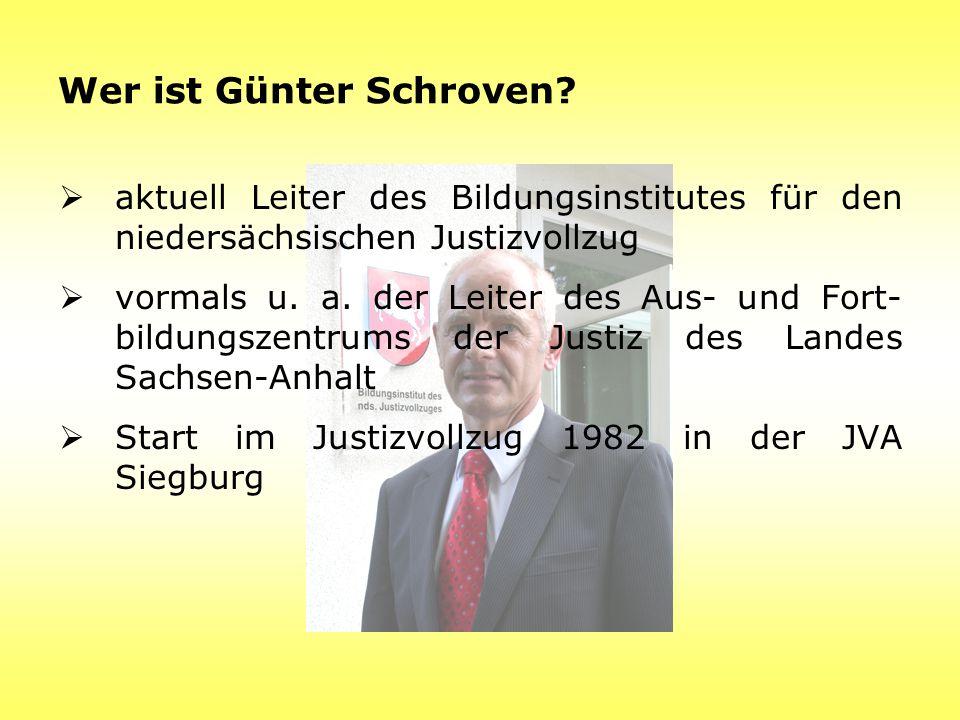 Wer ist Günter Schroven