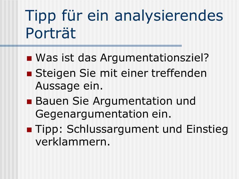 Tipp für ein analysierendes Porträt