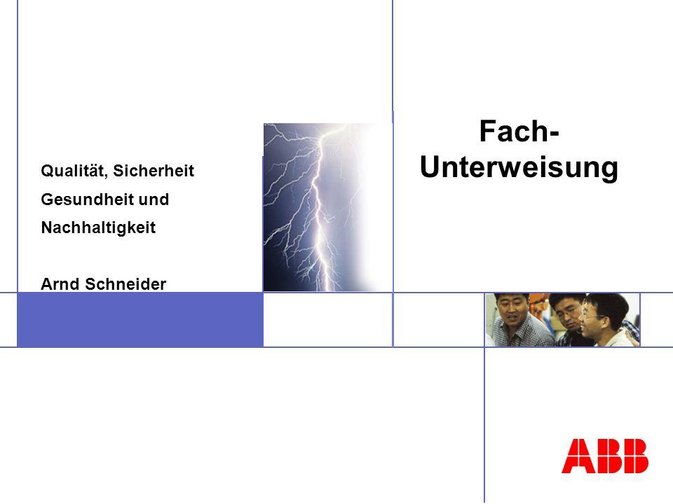 Qualität, Sicherheit Gesundheit und Nachhaltigkeit Arnd Schneider