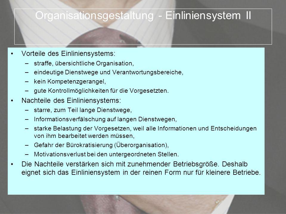 Organisationsgestaltung - Einliniensystem II