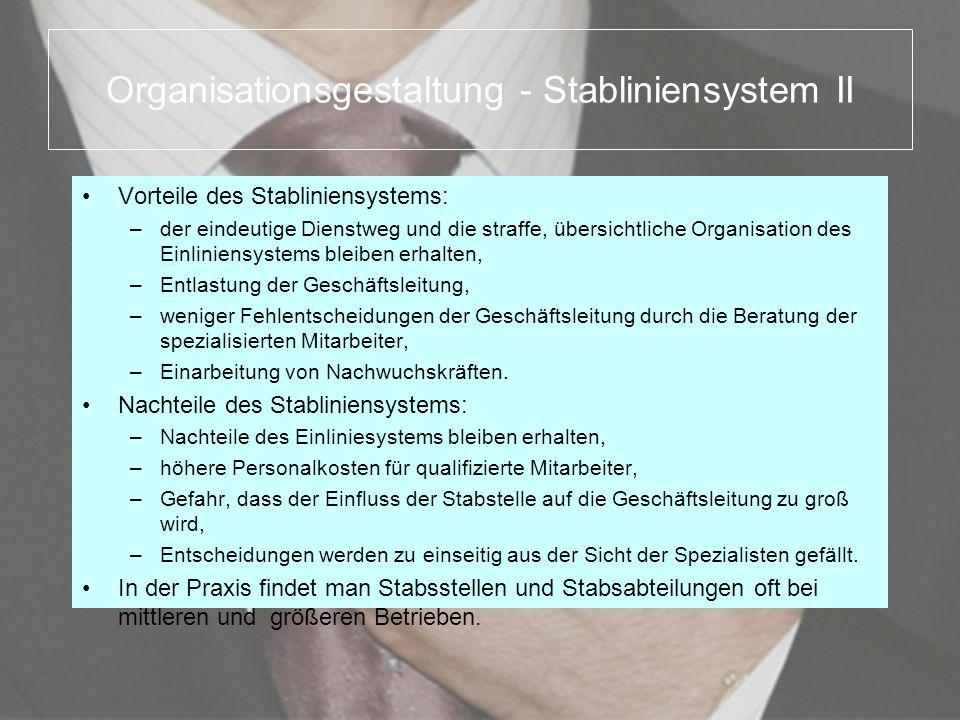 Organisationsgestaltung - Stabliniensystem II