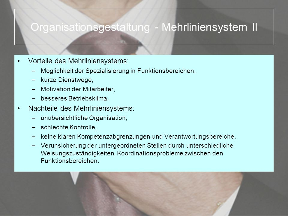 Organisationsgestaltung - Mehrliniensystem II