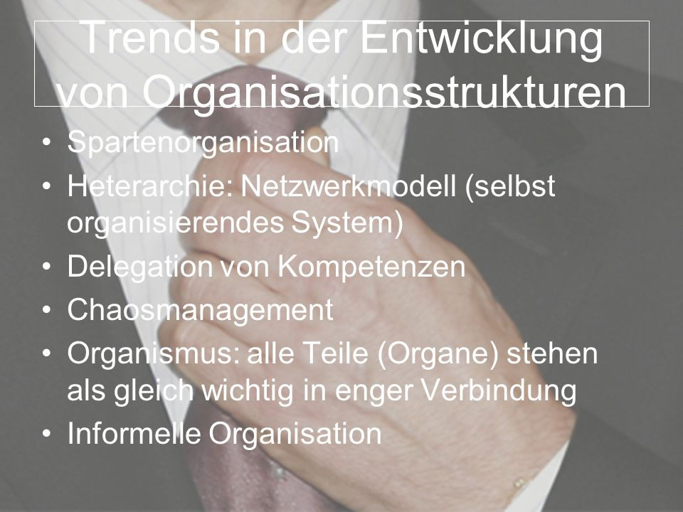 Trends in der Entwicklung von Organisationsstrukturen