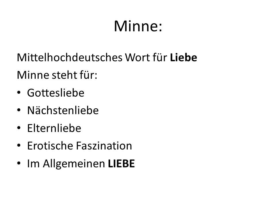 Minne: Mittelhochdeutsches Wort für Liebe Minne steht für: Gottesliebe