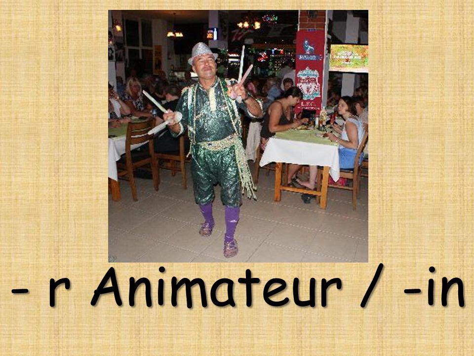 - r Animateur / -in
