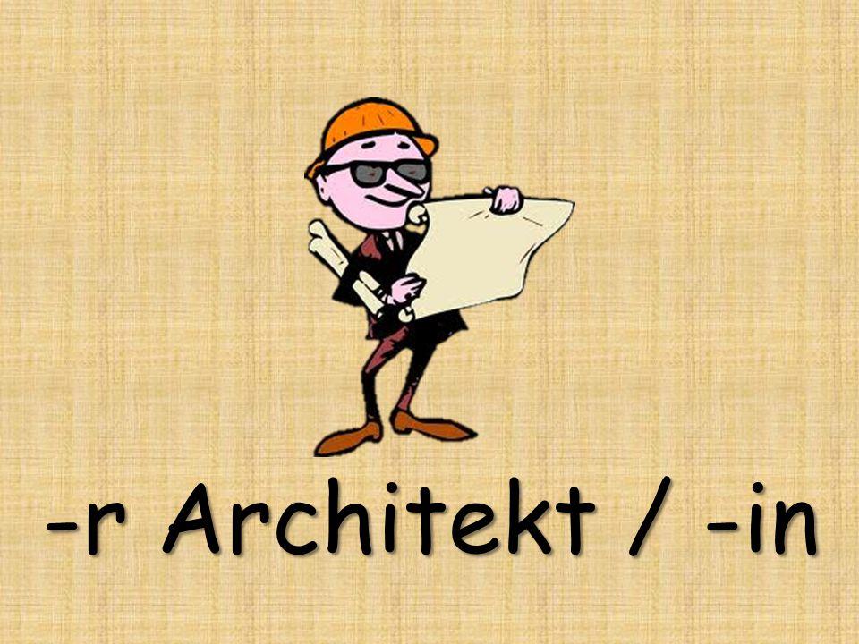 -r Architekt / -in
