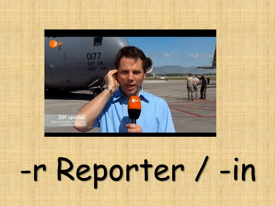 -r Reporter / -in