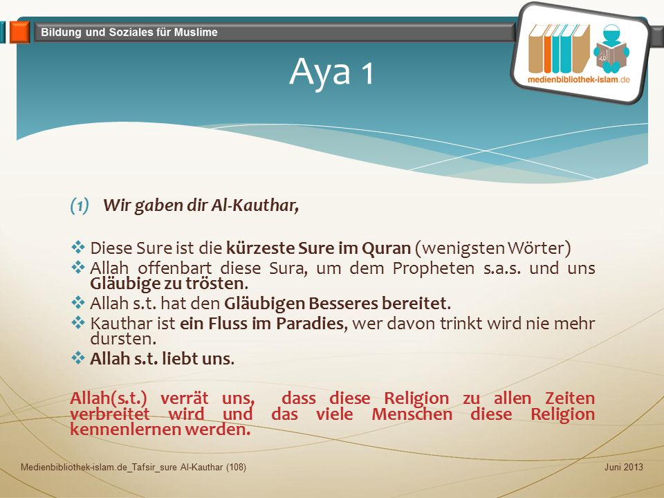 Aya 1 Wir gaben dir Al-Kauthar,