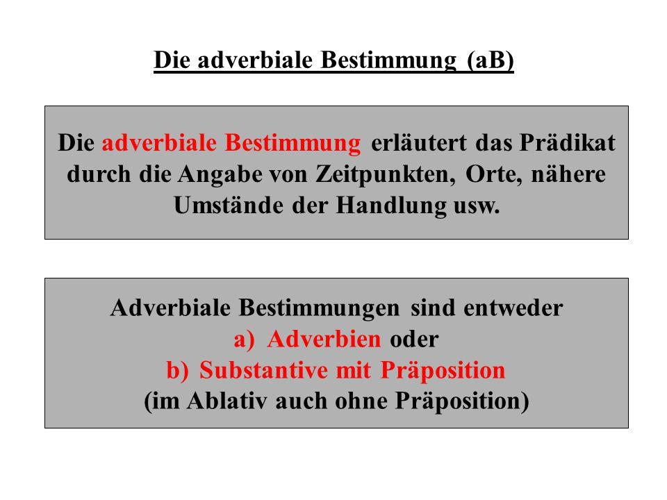 Die adverbiale Bestimmung (aB)