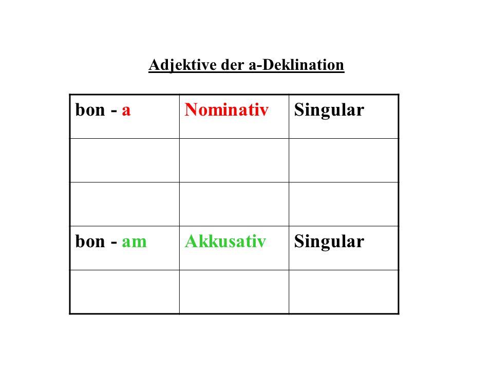 Adjektive der a-Deklination