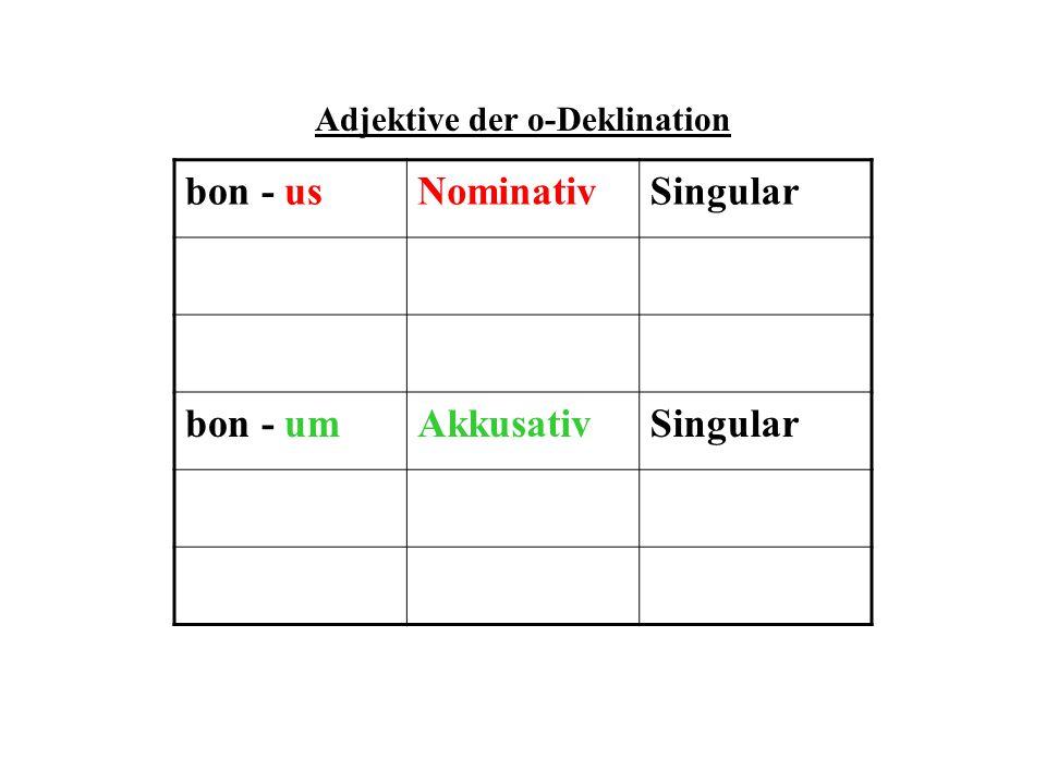Adjektive der o-Deklination