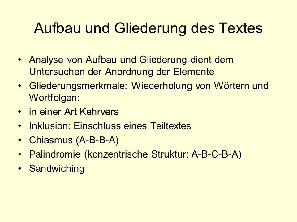 Aufbau und Gliederung des Textes