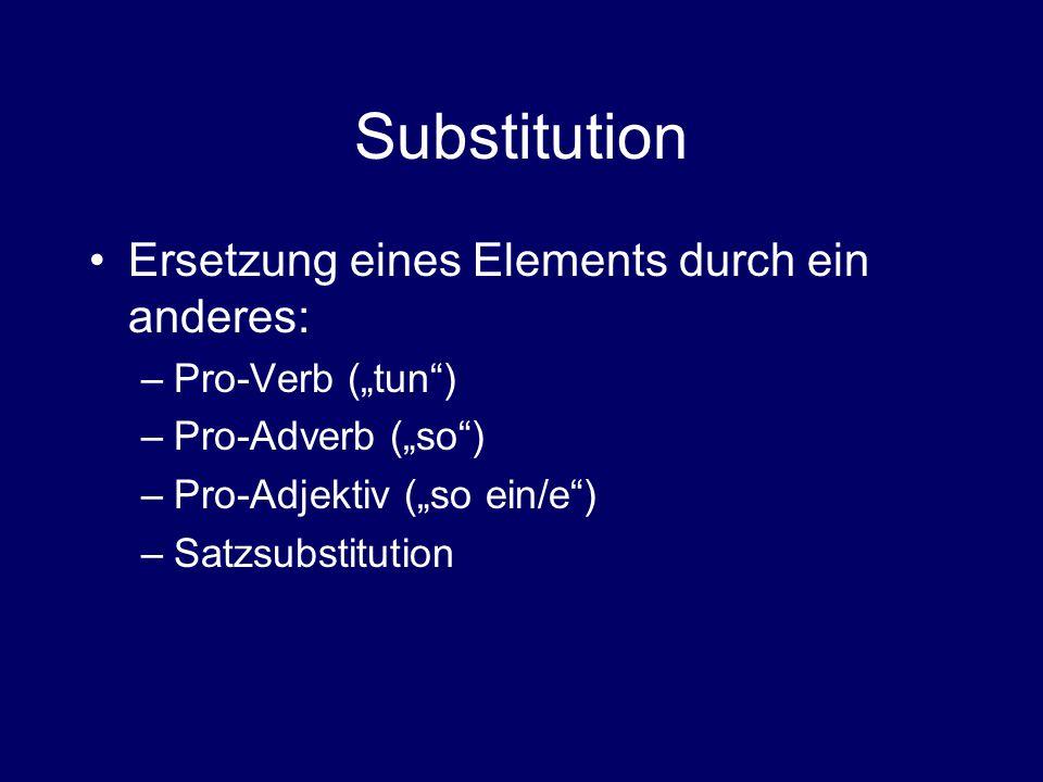Substitution Ersetzung eines Elements durch ein anderes: