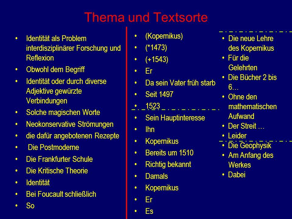 Thema und Textsorte (Kopernikus) (*1473) (+1543) Er