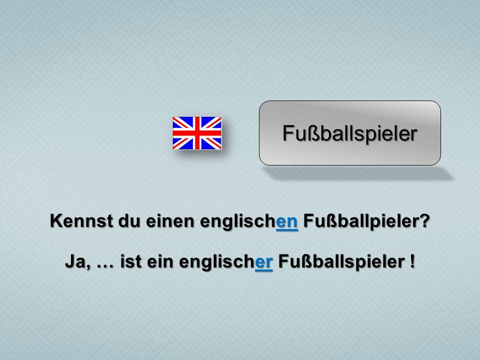 Fußballspieler Kennst du einen englischen Fußballpieler