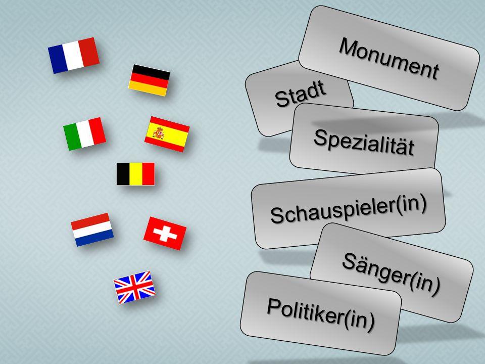 Monument Stadt Spezialität Schauspieler(in) Sänger(in) Politiker(in)