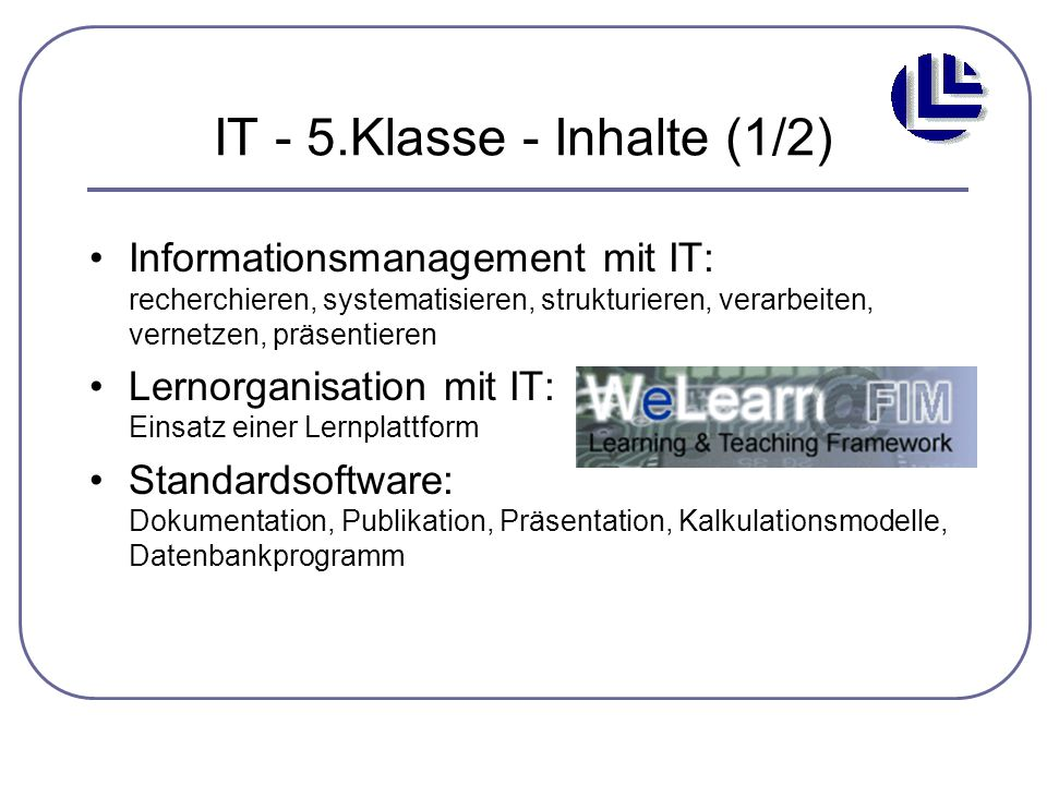 IT - 5.Klasse - Inhalte (1/2)