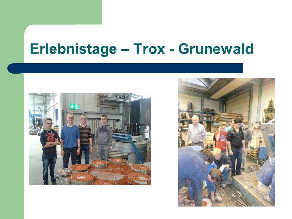 Erlebnistage – Trox - Grunewald