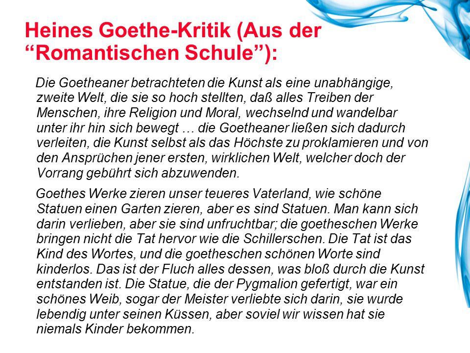 Heines Goethe-Kritik (Aus der Romantischen Schule ):