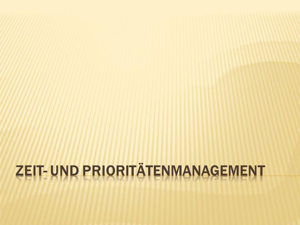Zeit- und Prioritätenmanagement